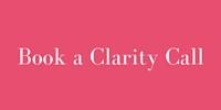 BOOK A CLARITY CALL3