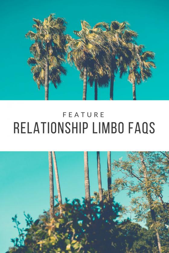 relationship-limbo-faq