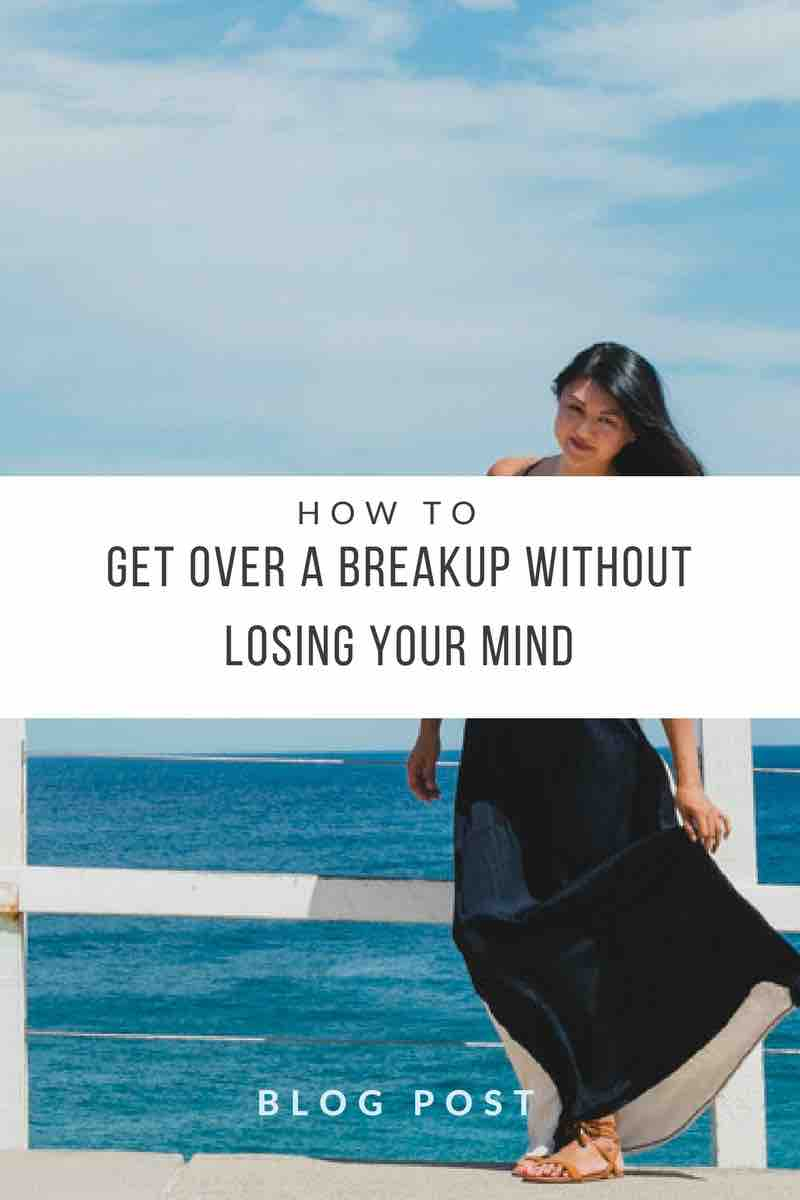 how-to-get-over-a-break-up