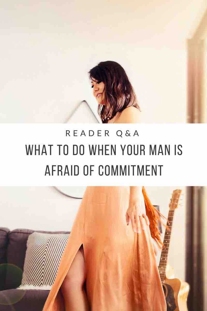 what-to-do-when-your-man-is-afraid-of-commitment